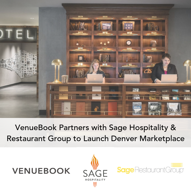 VenueBook Partners with Sage Hospitality and Restaurant Group to Launch Denver Marketplace